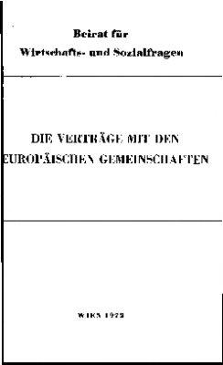 Die Verträge mit den Europäischen Gemeinschaften