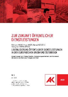 Liberalisierung öffentlicher Dienstleistungen in der Europäischen Union und Österreich
