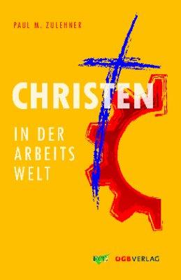 Christen in der Arbeitswelt