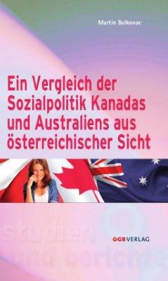 Ein Vergleich der Sozialpolitik Kanadas und Australiens aus österreichischer Sicht