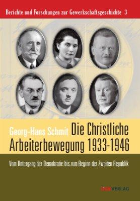 Die Christliche Arbeiterbewegung in den Jahren 1933 bis 1946
