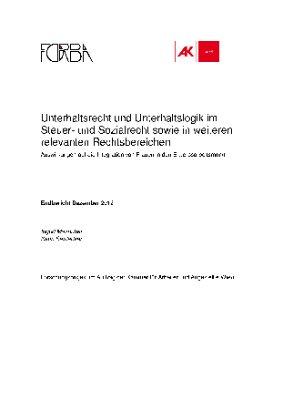 Unterhaltsrecht und Unterhaltslogik im Steuer- und Sozialrecht sowie in weiteren relevanten Rechtsbereichen