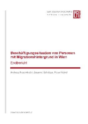 Beschäftigungssituation von Personen mit Migrationshintergrund in Wien