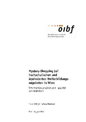 Mystery-Shopping bei hochschulischen und äquivalenten Weiterbildungsangeboten in Wien
