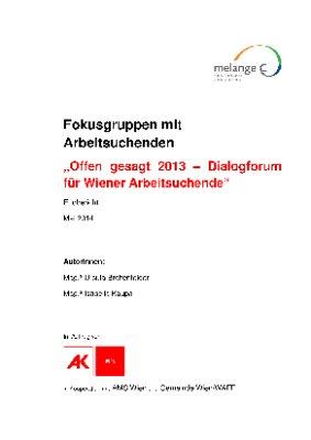Offen gesagt 2013 - Dialogforum für Wiener Arbeitsuchende