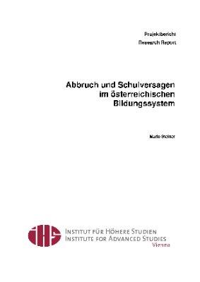 Abbruch und Schulversagen im österreichischen Bildungssystem
