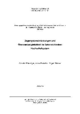 Zugangsbeschränkungen und Chancen(un)gleichheit im österreichischen Hochschulsystem