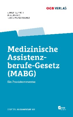 Medizinisches Assistenzberufe-Gesetz (MABG)