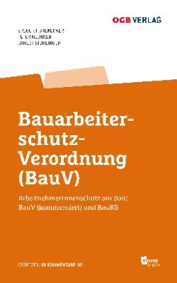 Bauarbeiterschutzverordnung (BauV)