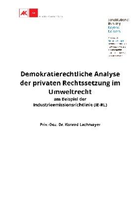 Demokratierechtliche Analyse der privaten Rechtssetzung im Umweltrecht