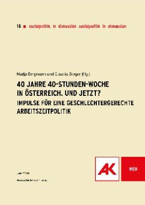 40 Jahre 40-Stunden-Woche in Österreich. Und jetzt?