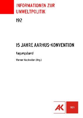 15 Jahre Aarhus-Konvention