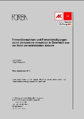 Firmenübernahmen und Firmenbeteiligungen durch chinesische Investoren in Österreich aus der Sicht der betrieblichen Akteure