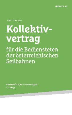 Kollektivvertrag für die Bediensteten der österreichischen Seilbahnen