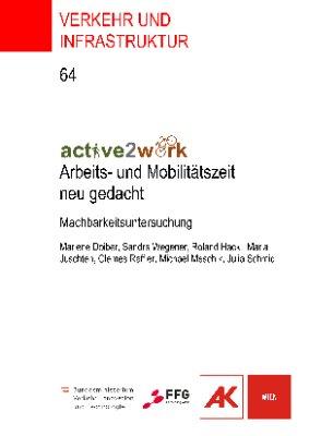 active2work - Arbeits- und Mobiltätszeit neu gedacht
